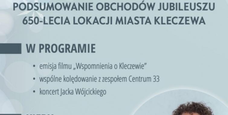 Podsumowanie Jubileuszu 650-lecia lokacji miasta Kleczewa