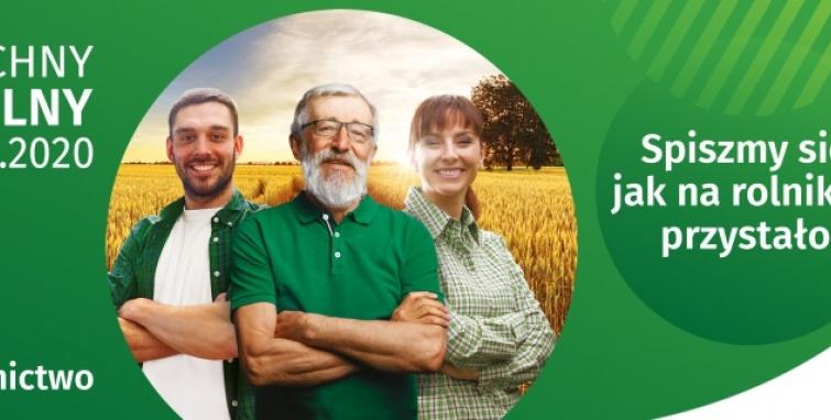 Powszechny Spis Rolny 2020 -  spiszmy się jak na rolników przystało!